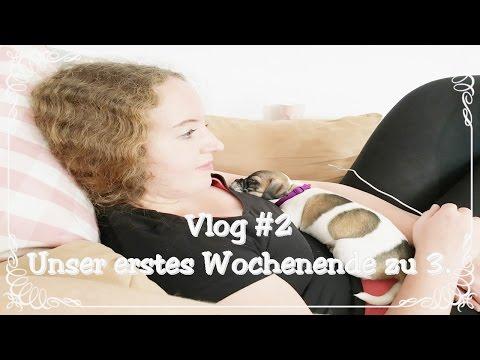 Vlog #2 Erstes Wochenende zu 3. / Follow my weekend/ Welpe