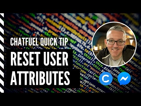 Chatfuel Quick Tip: Reset a user attribute in Chatfuel