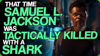 that-time-samuel-l-jackson-was-tactically-killed-with-a-shark-movies-that-need-ridiculous-sequels