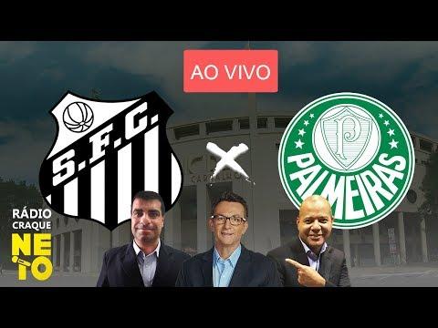 Santos x Palmeiras | AO VIVO | Rádio Craque Neto - Paulistão 2020
