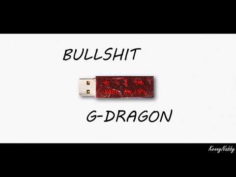 G-DRAGON - BULLSHIT LYRICS (권지용) [ROM/HAN/ENG]