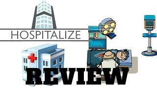 Hospitalize - Manage Your Own Hospital - Review