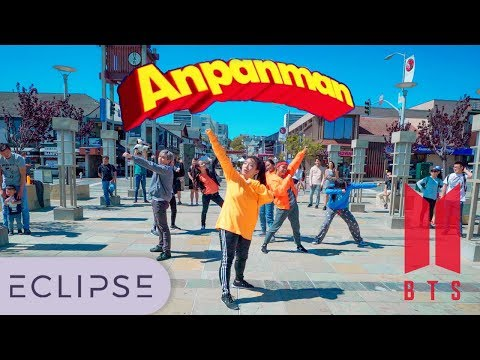 [KPOP IN PUBLIC] BTS (방탄소년단) - ANPANMAN Full Dance Cover at SF Japantown [Eclipse K-Pop]