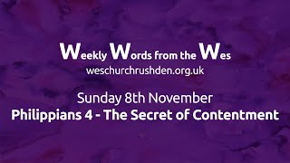 WWW - Weekly Words from the Wes - Philippians 4 - The Secret of Contentment - 08/11