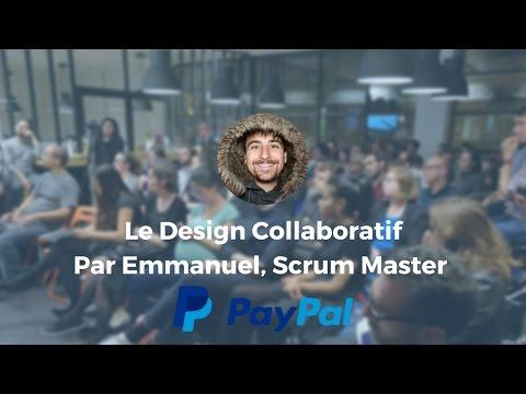 Le Design Collaboratif par Emmanuel de PayPal