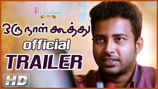 Oru Naal Koothu Official Teaser | Trailer | 2015 | Dinesh | Mia George | New Tamil Movie Trailers