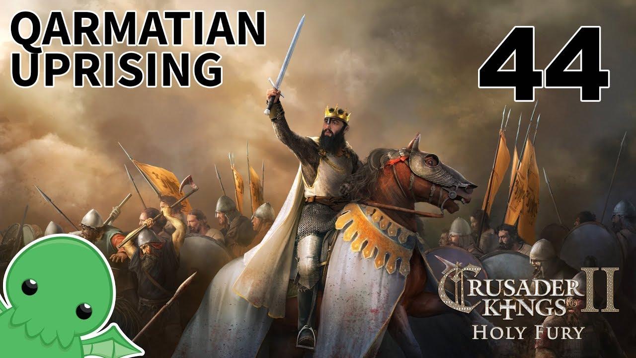 Qarmatian Uprising - Part 44 - Crusader Kings II: Iron Century