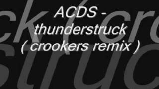 ACDC - thunderstruck ( crookers remix )