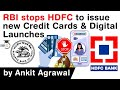 Rbi stops hdfc to issue new credit cards new digital launches hdfc bank outage upsc ias mp3