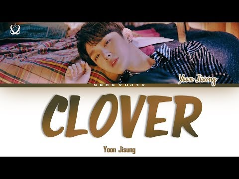 Free Download Yoon Jisung [윤지성] - Clover Lyrics/가사 [han|rom|eng] Mp3 dan Mp4