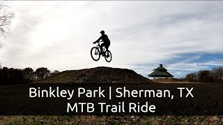 Binkley Park | Sherman TX - MTB Trail Ride