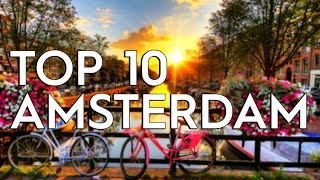 ✅ TOP 10: Things To Do In Amsterdam