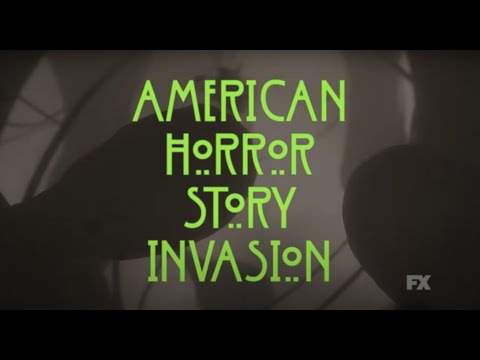 American Horror Story: Invasion Opening Credits