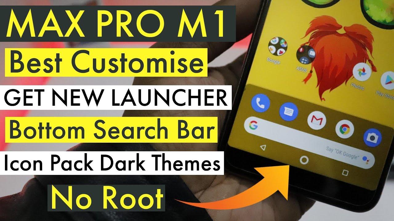 Asus ZenFone Max Pro M1- Get New Launcher, Best Customise Max Pro M1