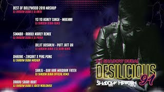 DJ Shadow Dubai   Desilicious 91   Audio Jukebox   Latest Bollywood Hits
