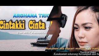 ARGHANA TRIO    CINTAKI CINTA MATI CIPT : BILLY SIMARMATA,(official music video)