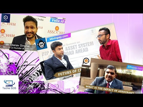 Interview with MintoPay,EthxPay,Velix id Assocham India BlockChain Global Summit New Delhi 2018