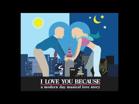 Even Though-I Love You Because, Original Off-Broadway Recording