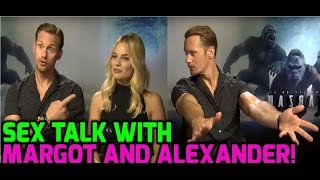 the legend of tarzan alexander skarsgard would not recommend sex with margot robbie