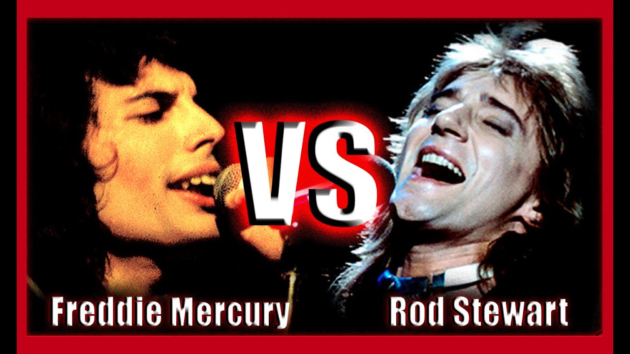 Rod Stewart VS Freddie Mercury  (Vocal Battle)