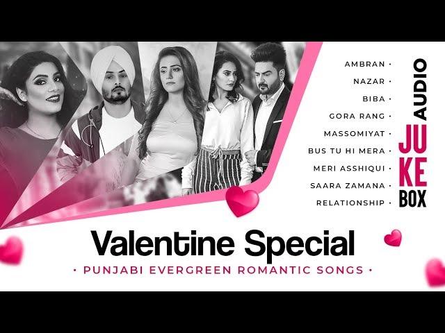 Valentine Special - Punjabi Evergreen Romantic Songs | Audio Jukebox | Latest Punjabi Songs