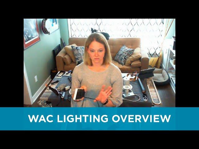 WAC Lighting Overview