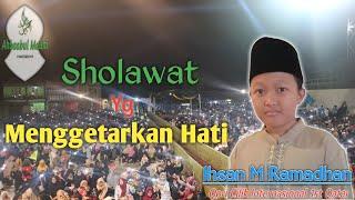 Ihsan M Ramadhan (qori cilik internasional) bersholawat ft Ahbabul Maliki