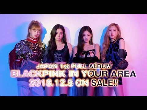 "JAPAN FULL ALBUM ""BLACKPINK IN YOUR AREA"" TRAILER"