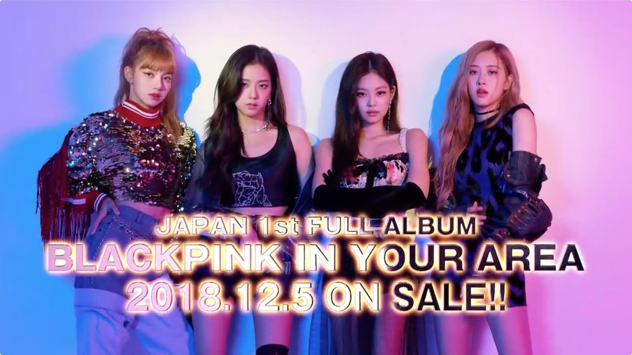 "JAPAN FULL ALBUM ""BLACKPINK IN YOUR AREA"" TRAILER"