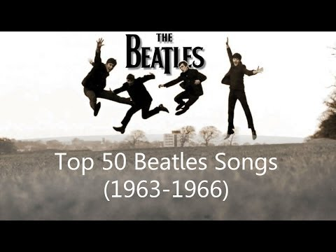 Top 50 Beatles Songs 19631966
