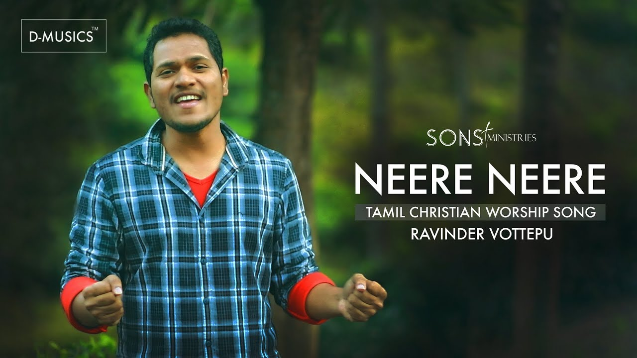 Neerae - நீரே | Top New Latest Tamil Christian Song 2019 by Pastor. Ravinder Vottepu