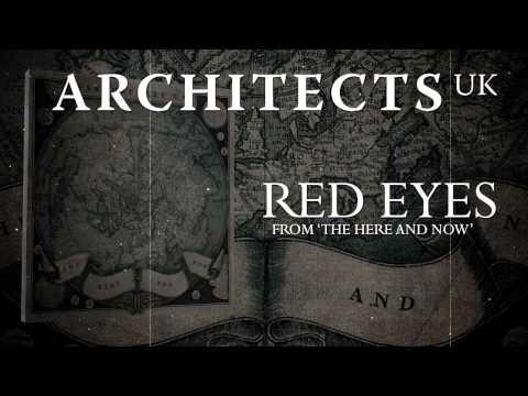 ARCHITECTS UK - Red Eyes (Album Track)