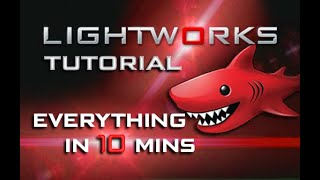 Lightworks - Tutorial for Beginners in 10 MINUTES!  [ 2020 Updated ] screenshot 5