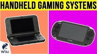 10 Best Handheld Gaming Systems 2019