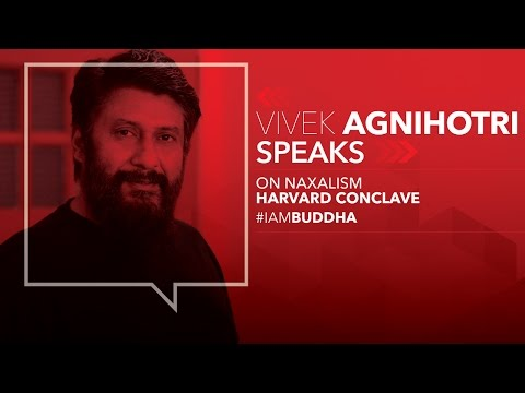 Harvard Speech by Vivek Agnihotri on Naxalism