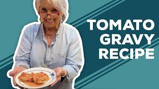 Quarantine Cooking - Tomato Gravy