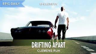 Epic Fantasy | Clemens Ruh - Drifting Apart - Epic Music VN