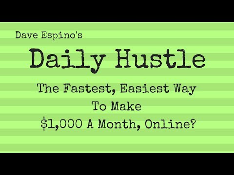 The Fastest Easiest Way To Make $1,000 A Month, Online? - Daily Hustle #167