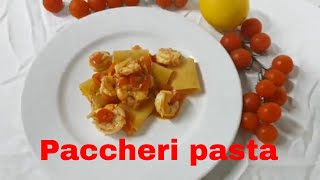 How to make italian paccheri pasta with shrimp.