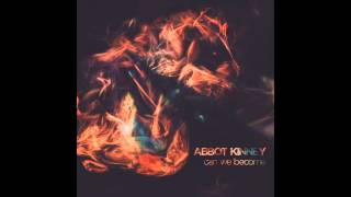 Abbot Kinney - Can We Become