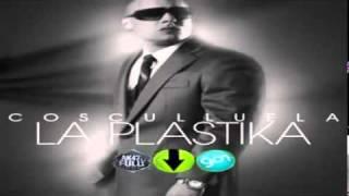 Cosculluela - La Plastika+Letra