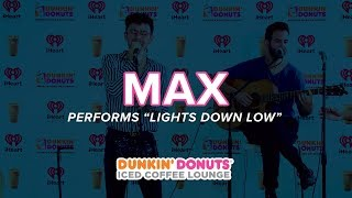 MAX Performs 'Lights Down Low' Live | DDICL