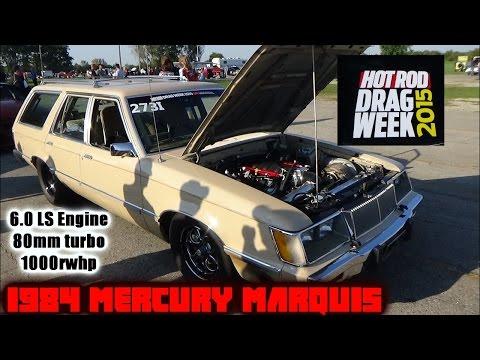 1984 Mercury Marquis Wagon: #DragWeek 2015