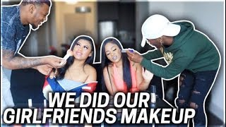 WE DID OUR GIRLFRIENDS MAKEUP!!! (WHO DID THE BEST?)
