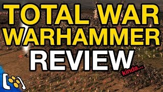 Total War Warhammer NOT Review… By Two Idiots