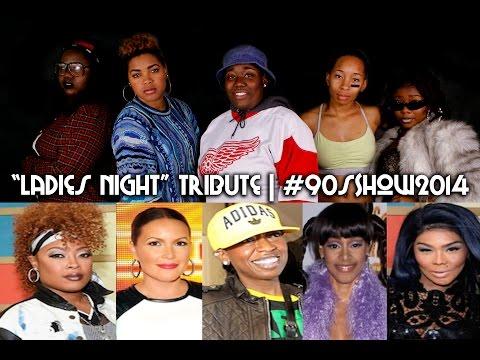 Not Tonight Ladies Night Remix Tribute   #90sShow2014