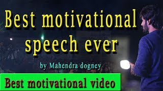 best motivational video in hindi for students inspirational video in hindi by mahendra dogney
