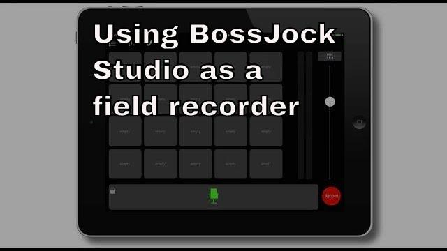 Podcasting: Using BossJock Studio as a field recorder | THFC160704