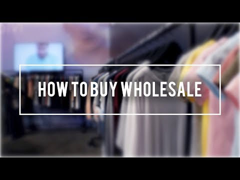 How To Buy Wholesale Clothing | Buying Wholesale For Boutiqu