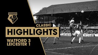 HORNETS' PROMOTION PARTY IN 1982! WATFORD 3-1 LEICESTER CITY | CLASSIC HIGHLIGHTS